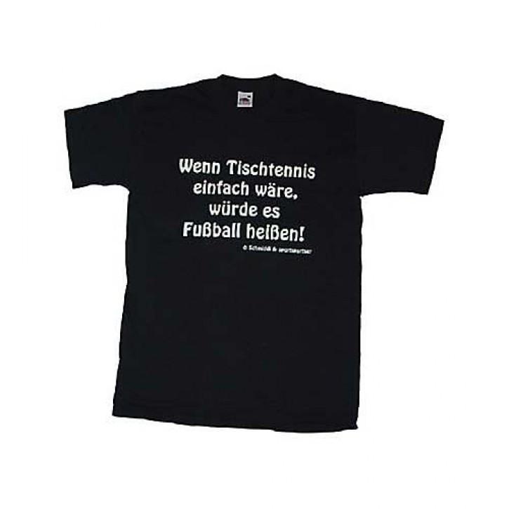 Fun T-Shirt  Wenn TT einfach wäre,..
