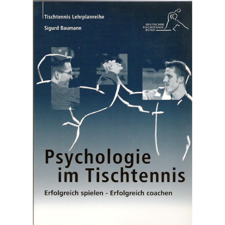 DTTB-Lehrplan Band 4: Psychologie im Tischtennis