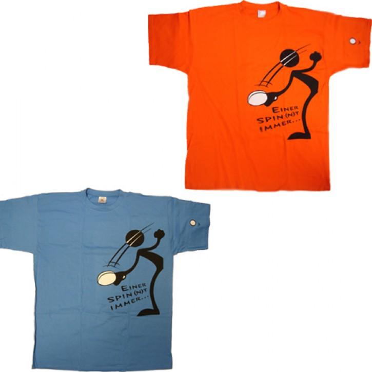 Fun T-Shirt  Einer spinnt immer