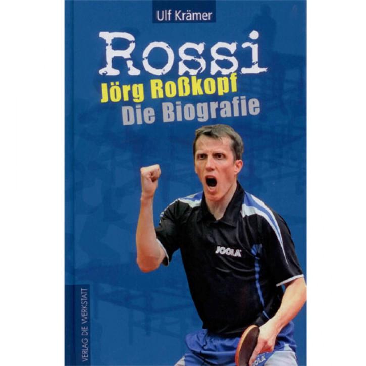 Jörg Roßkopf - Die Biografie