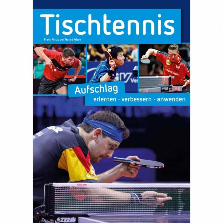 Buch: Tischtennis Aufschlag erlernen - verbessern- anwenden